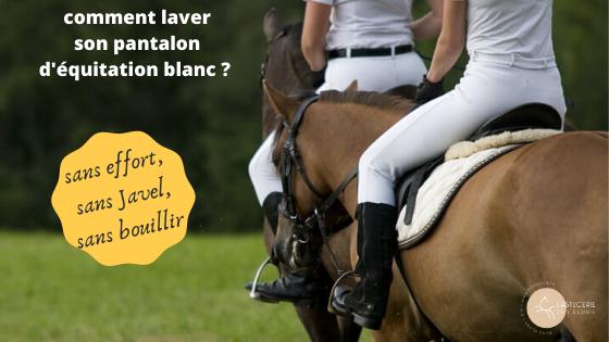 Comment Nettoyer son Pantalon d'Équitation Blanc Naturellement et Sans Efforts.
