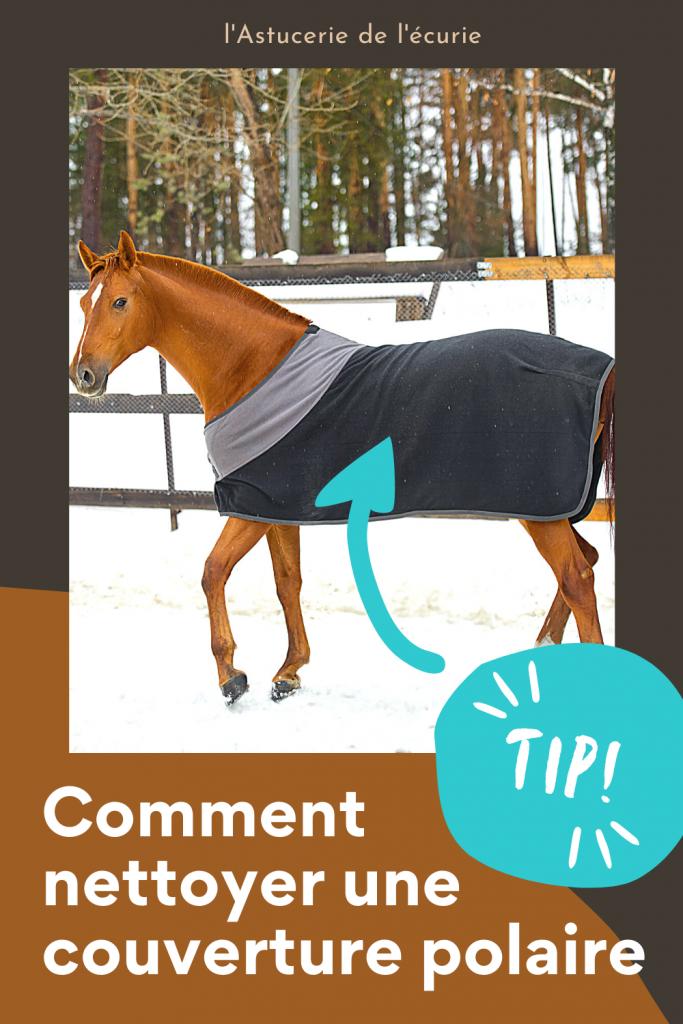 nettoyer couverture polaire cheval, couverture d'écurie